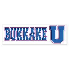 Bukkake U Bumper Bumper Sticker