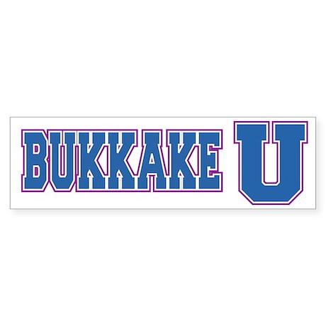 Bukkake U Bumper Sticker