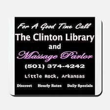 Clinton Massage Parlor Mousepad