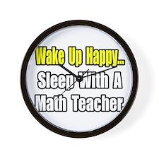"""""""Sleep With a Math Teacher"""" Wall Clock"""