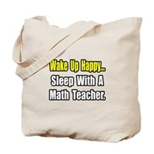 """Sleep With a Math Teacher"" Tote Bag"