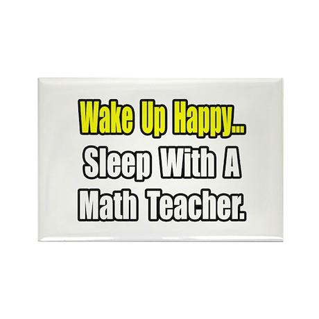 """Sleep With a Math Teacher"" Rectangle Magnet"
