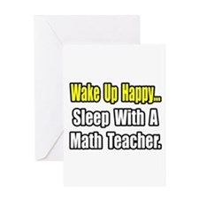 """""""Sleep With a Math Teacher"""" Greeting Card"""