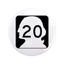 """State Route 20, Washington 3.5"""" Button"""