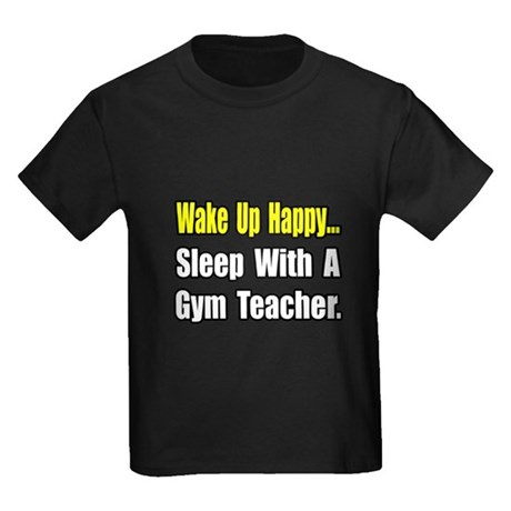 """Sleep With a Gym Teacher"" Kids Dark T-Shirt"