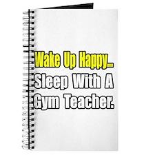 """""""Sleep With a Gym Teacher"""" Journal"""