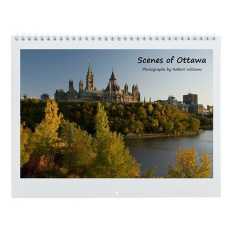Scenes of Ottawa Wall Calendar