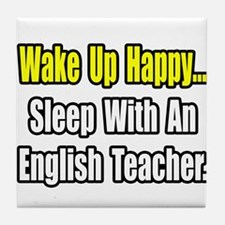 """Sleep With English Teacher"" Tile Coaster"