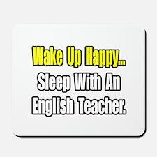"""Sleep With English Teacher"" Mousepad"