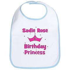 1st Birthday Princess Sadie R Bib