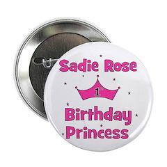 """1st Birthday Princess Sadie R 2.25"""" Button"""