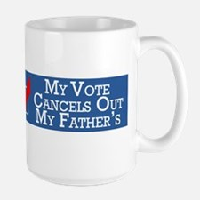 My Vote Cancels Out My Father's Mug