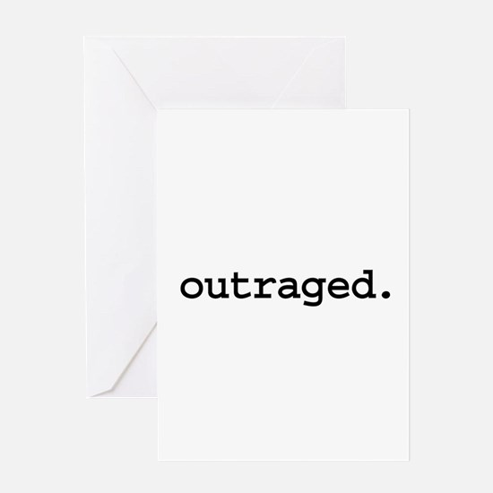 outraged. Greeting Card