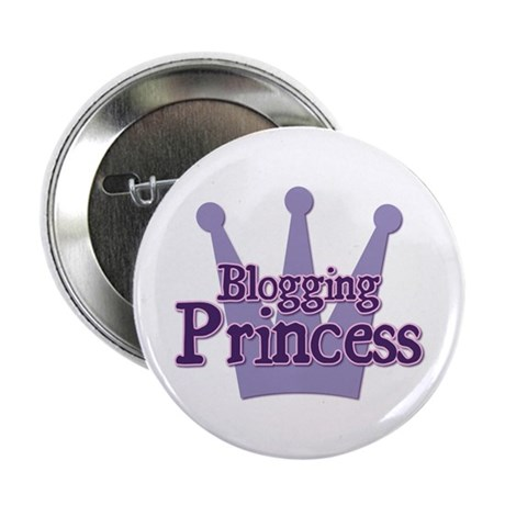 "Crown Blogging Princess 2.25"" Button"