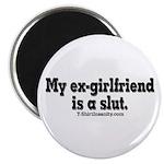 My Ex-Girlfriend is a Slut Magnet