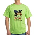 Colors Won't Run Patriot (Front) Green T-Shirt