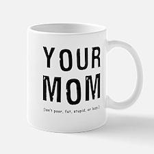 Cute Call your mother mom humor funny philadelphia Mug