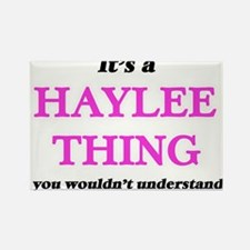 It's a Haylee thing, you wouldn't Magnets