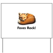 Foxes Rock! Yard Sign