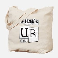 What's UR Sign? Tote Bag
