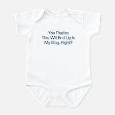 Humorous Blog Saying Infant Bodysuit