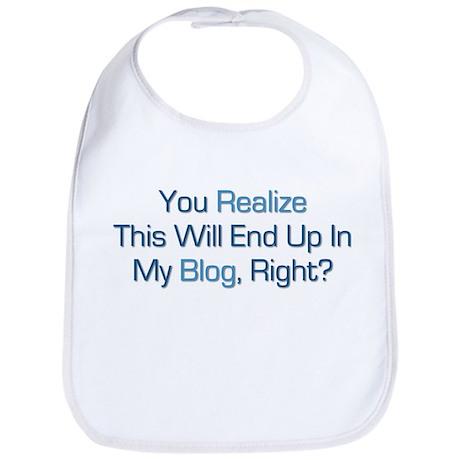 Humorous Blog Saying Bib