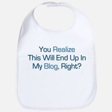 Humorous Blog Saying Bib