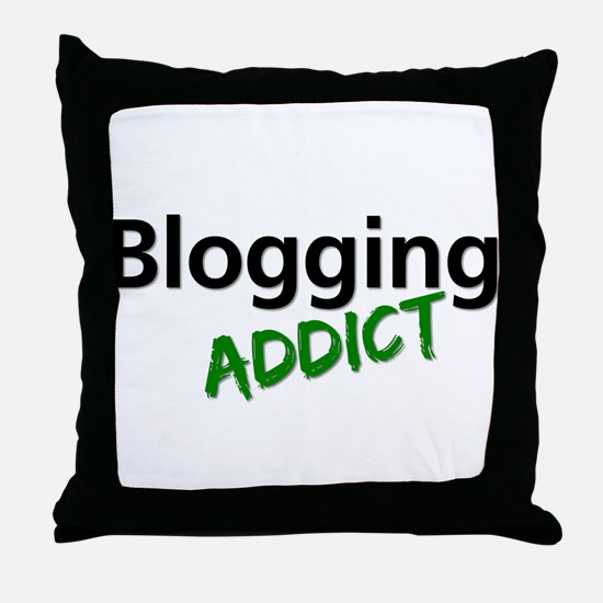 Blogging Addict Throw Pillow