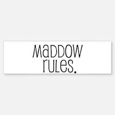Maddow Rules. Bumper Bumper Bumper Sticker
