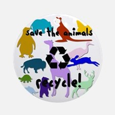Save the Animals: Recycle! Ornament (Round)