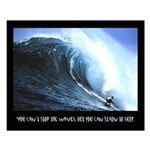 you can't stop the waves Small Meditation Poster
