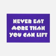 Never Eat More Rectangle Magnet