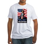 Don't Wait to Volunteer (Front) Fitted T-Shirt