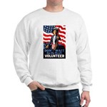 Don't Wait to Volunteer Sweatshirt