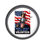 Don't Wait to Volunteer Wall Clock