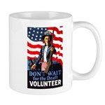 Don't Wait to Volunteer Mug