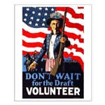 Don't Wait to Volunteer Small Poster