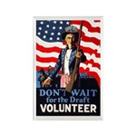 Don't Wait to Volunteer Rectangle Magnet