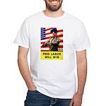 Free Labor Will Win White T-Shirt