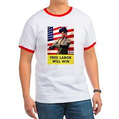 Free Labor Will Win T