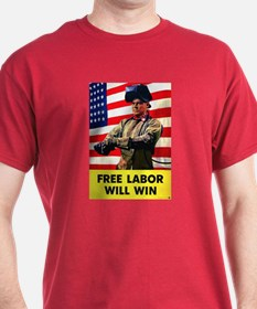 Free Labor Will Win (Front) T-Shirt