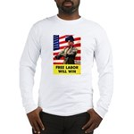 Free Labor Will Win (Front) Long Sleeve T-Shirt