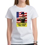 Free Labor Will Win (Front) Women's T-Shirt