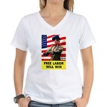 Free Labor Will Win (Front) Women's V-Neck T-Shirt