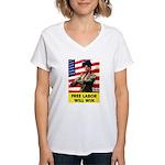 Free Labor Will Win Women's V-Neck T-Shirt