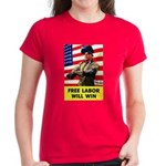 Free Labor Will Win (Front) Women's Dark T-Shirt