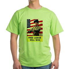 Free Labor Will Win T-Shirt
