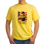 Free Labor Will Win Yellow T-Shirt