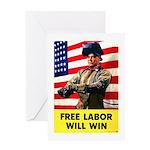 Free Labor Will Win Greeting Card