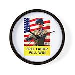 Free Labor Will Win Wall Clock